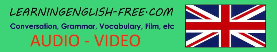 Learning English Free with Audio and Video